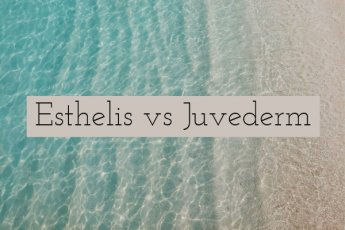 Esthelis vs Juvederm Similarities and Differences